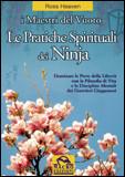 Le Pratiche Spirituali dei Ninja - I Maestri del Vuoto