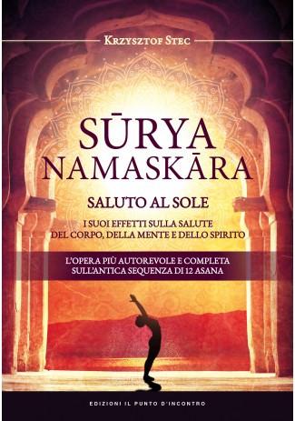 SURYANAMASKARA - SALUTO AL SOLE