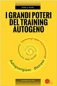 I grandi poteri del training autogeno