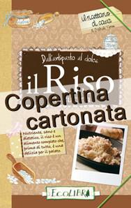 IL RISO IN CUCINA - Edizione Cartonata