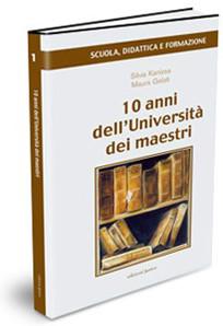 10 anni dell'Università dei maestri
