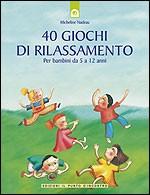 40 GIOCHI DI RILASSAMENTO