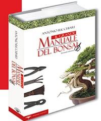 Il Grande Manuale del Bonsai - II Edizione