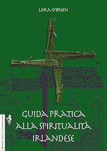 Guida pratica alla spiritualità irlandese