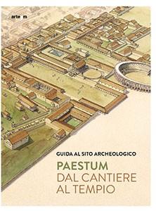Paestum. Dal cantiere al tempio - Lingua Tedesca