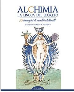 Alchimia. La lingua del segreto