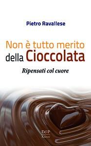 Non è tutto merito della cioccolata