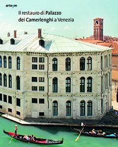 Il restauro di Palazzo dei Camerlenghi a Venezia