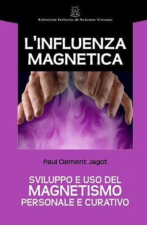 L'infuenza magnetica