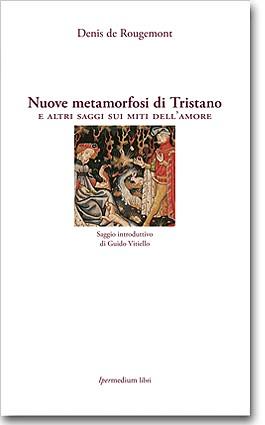 Nuove metamorfosi di Tristano
