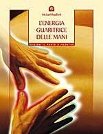 L'energia guaritrice delle mani