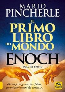 Enoch. Il Primo libro del mondo - Vol. 1