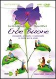 Erbe Buone. Con DVD