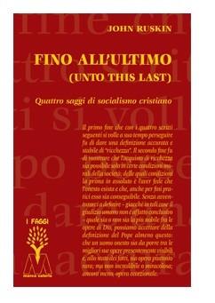 Fino all'ultimo - Unto this last