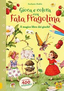 Gioca e Colora con Fata Fragolina