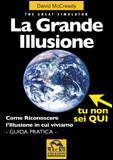 La Grande Illusione - The Great Simulator