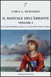 Il Manuale dell'Errante - Volume I