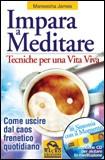 Impara a Meditare. Con CD