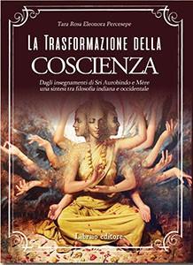 La trasformazione della coscienza