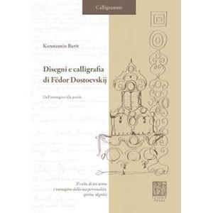 Disegni e calligrafia di Fëdor Dostoevskij