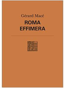 Roma effimera