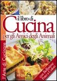 Il Libro di Cucina per gli Amici degli Animali