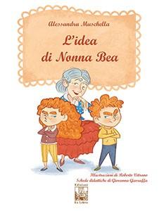 L' idea di Nonna Bea