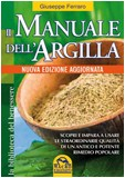 Il Manuale dell'Argilla - NUOVA EDIZIONE AGGIORNATA