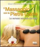 Il Massaggio con le Pietre Calde