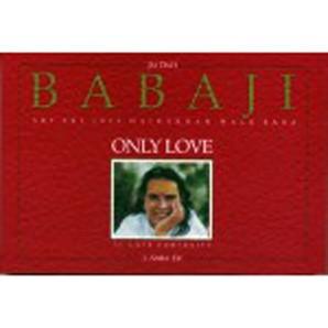 BABAJI ONLY LOVE