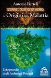 PSICO-BIO-GENEALOGIA Le Origini della Malattia