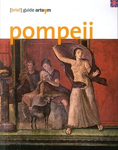 Pompeii. (Brief) guide