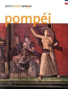 Pompéi. Guide (rapide)