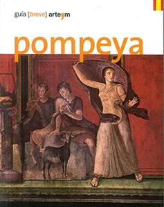 Pompeya. Guía (breve)
