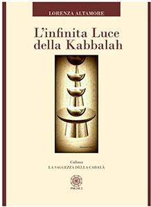 L'infinita luce della kabbalah