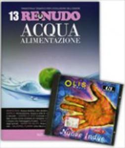 Re Nudo 13 - Acqua Alimentazione con CD Allegato