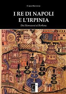 I re di Napoli e l'irpinia