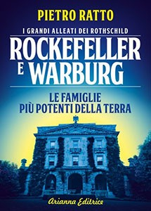 Rockefeller e Warburg. I grandi alleati dei Rothschild