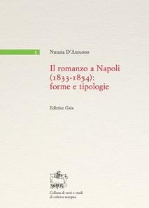 IL ROMANZO A NAPOLI (1833-1854): FORME E TIPOLOGIE