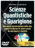Scienze Quantistiche e Guarigione