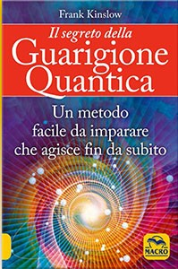 Il segreto della guarigione quantica