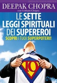 Le Sette Leggi Spirituali dei Supereroi
