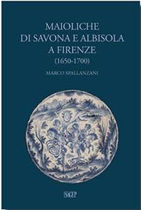 Maioliche di Savona e Albisola a Firenze
