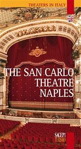 The San Carlo Theatre Naples