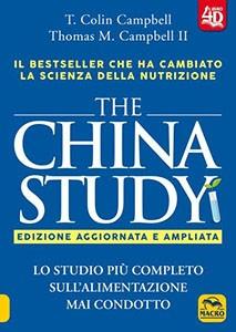 The China Study 4D - Edizione Aggiornata e Ampliata