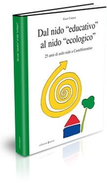 DAL NIDO EDUCATIVO AL NIDO ECOLOGICO