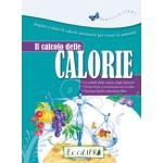 IL CALCOLO DELLE CALORIE