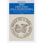 1927:PROCESSO ALLA MASSONERIA