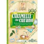 CARAMELLE CHE CURANO
