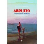 Abruzzo. Itinerari nella memoria